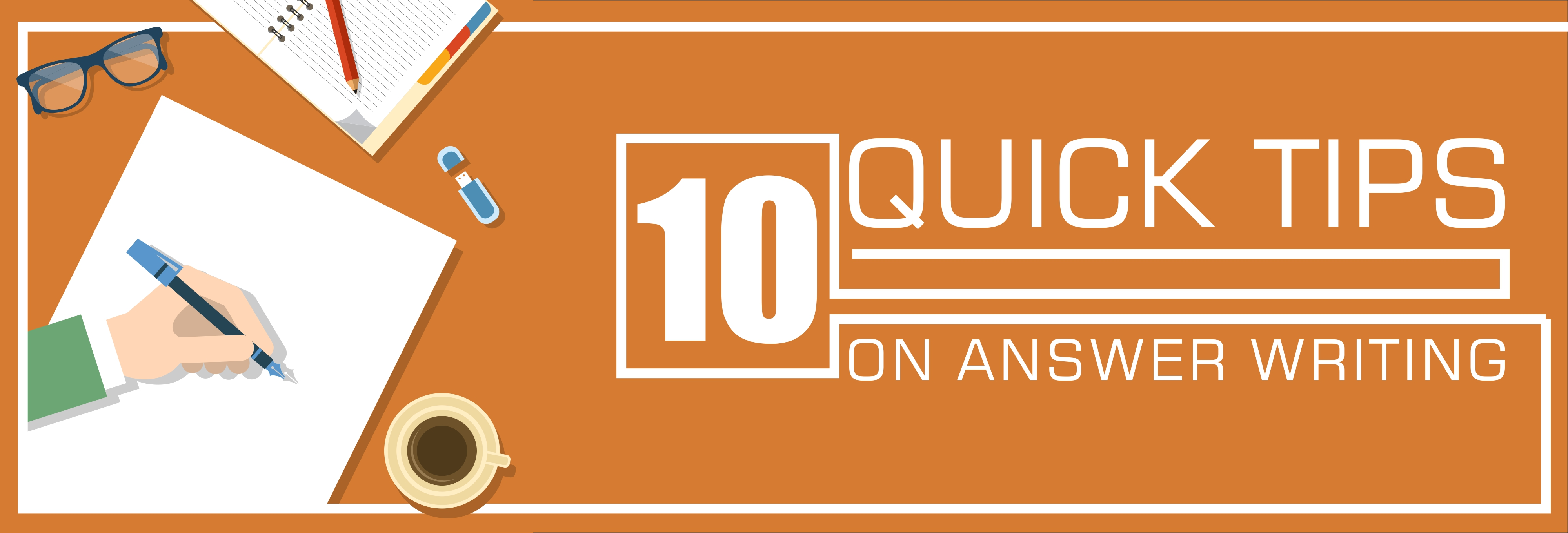 10  quick tips on answer writing