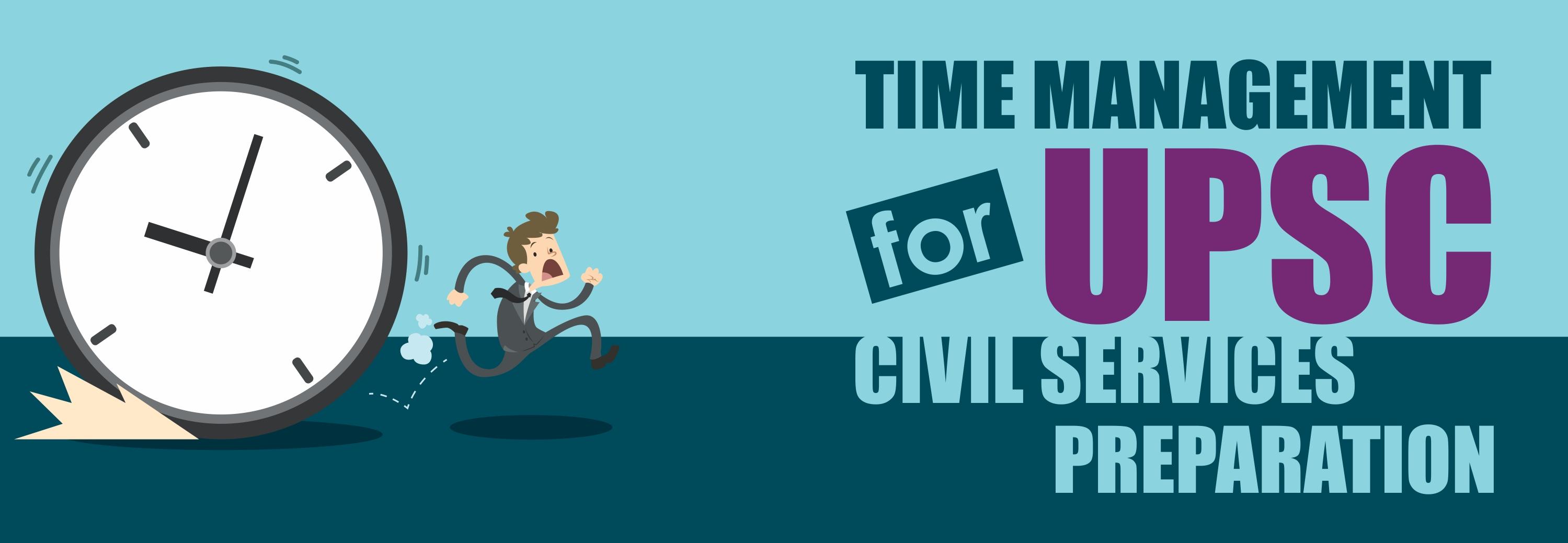 Time Management for UPSC Civil Services Preparation