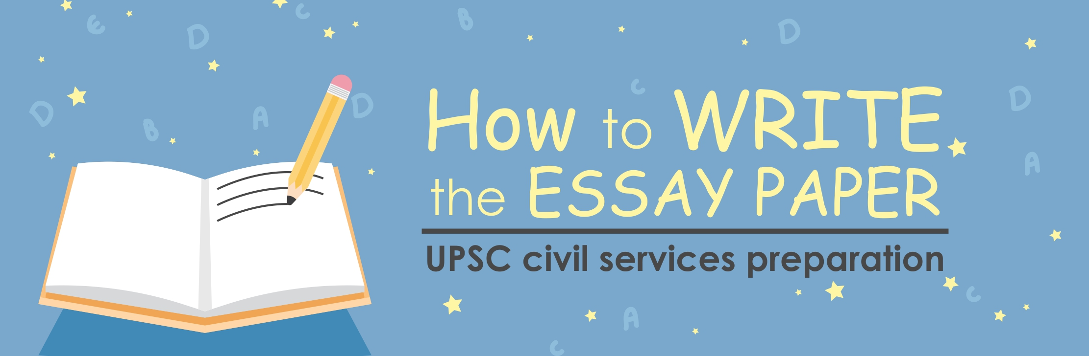 How to write the essay paper UPSC civil services preparation