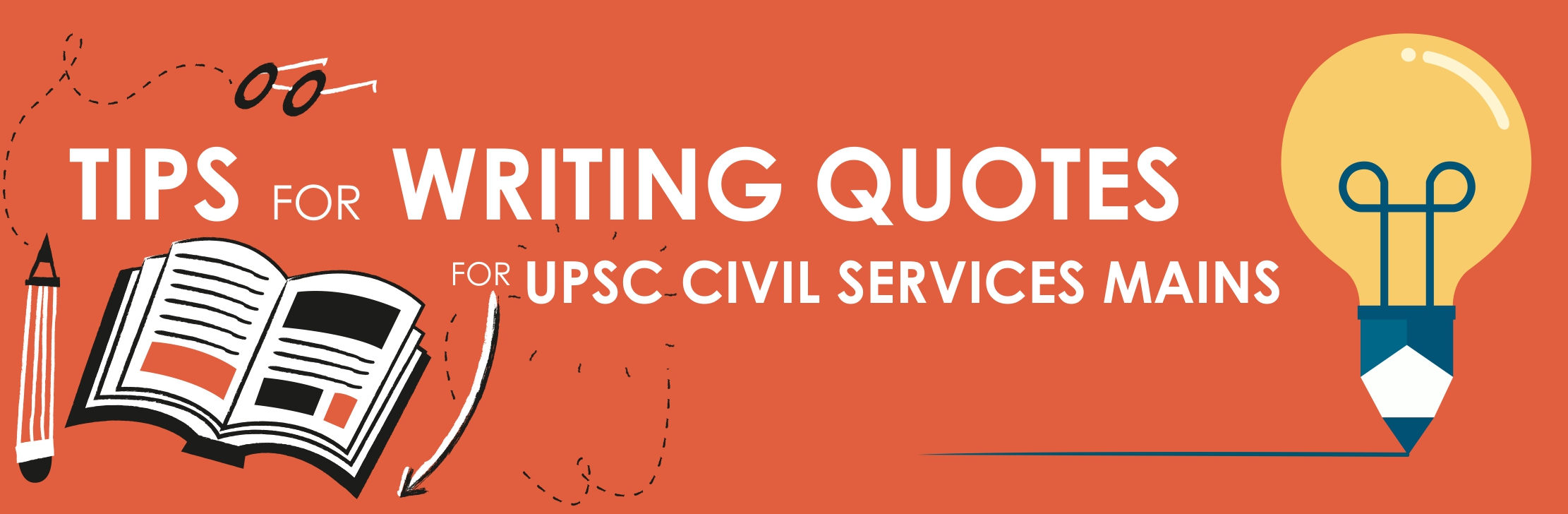 Tips for writing quotes for UPSC civil services mains