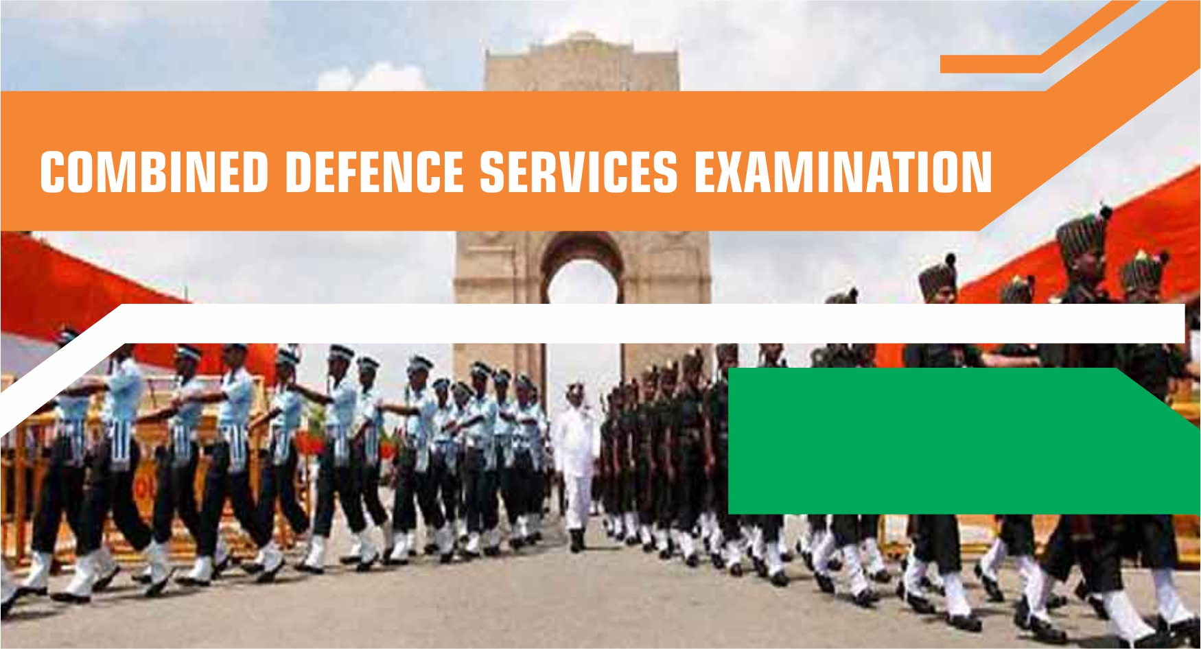 Exams under UPSC - Combined Defence Services Examination