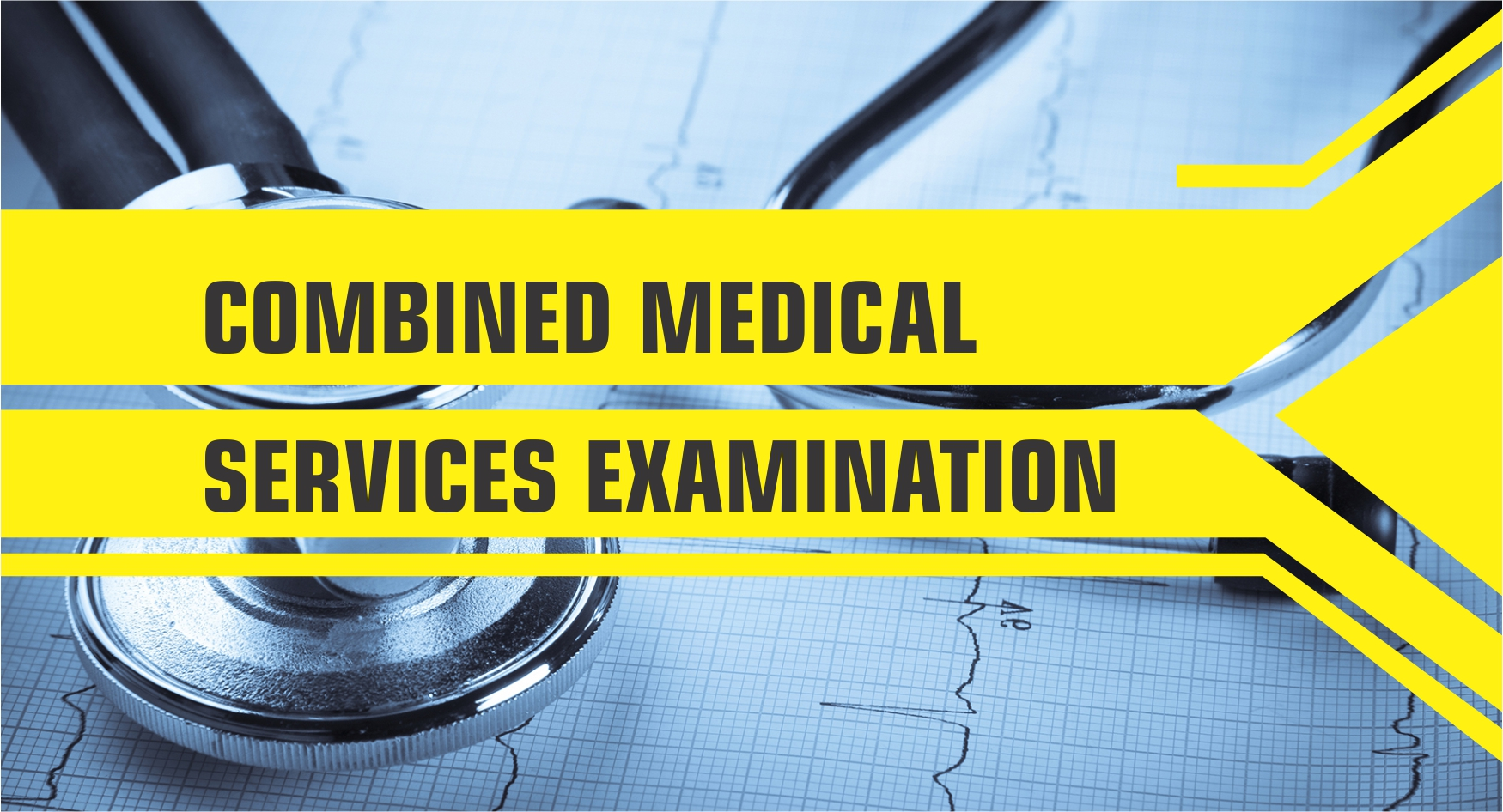 Exams Under UPSC - Combined Medical Services Examination