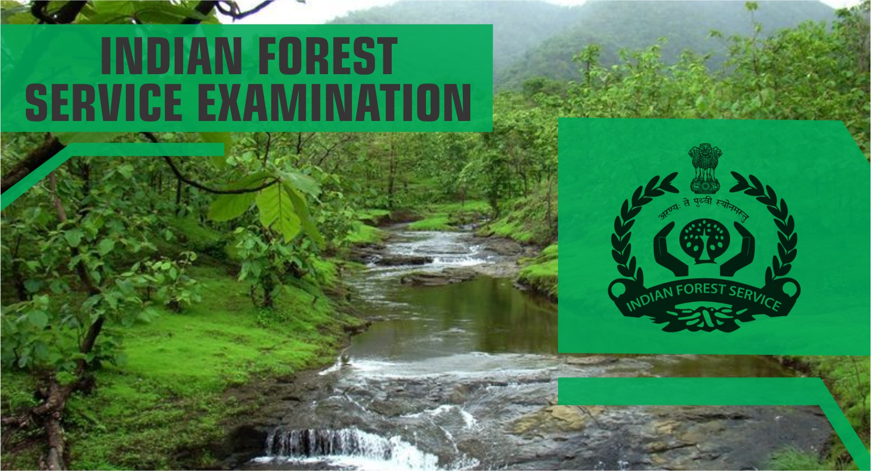 Exams under UPSC - Indian Forest Service Examination