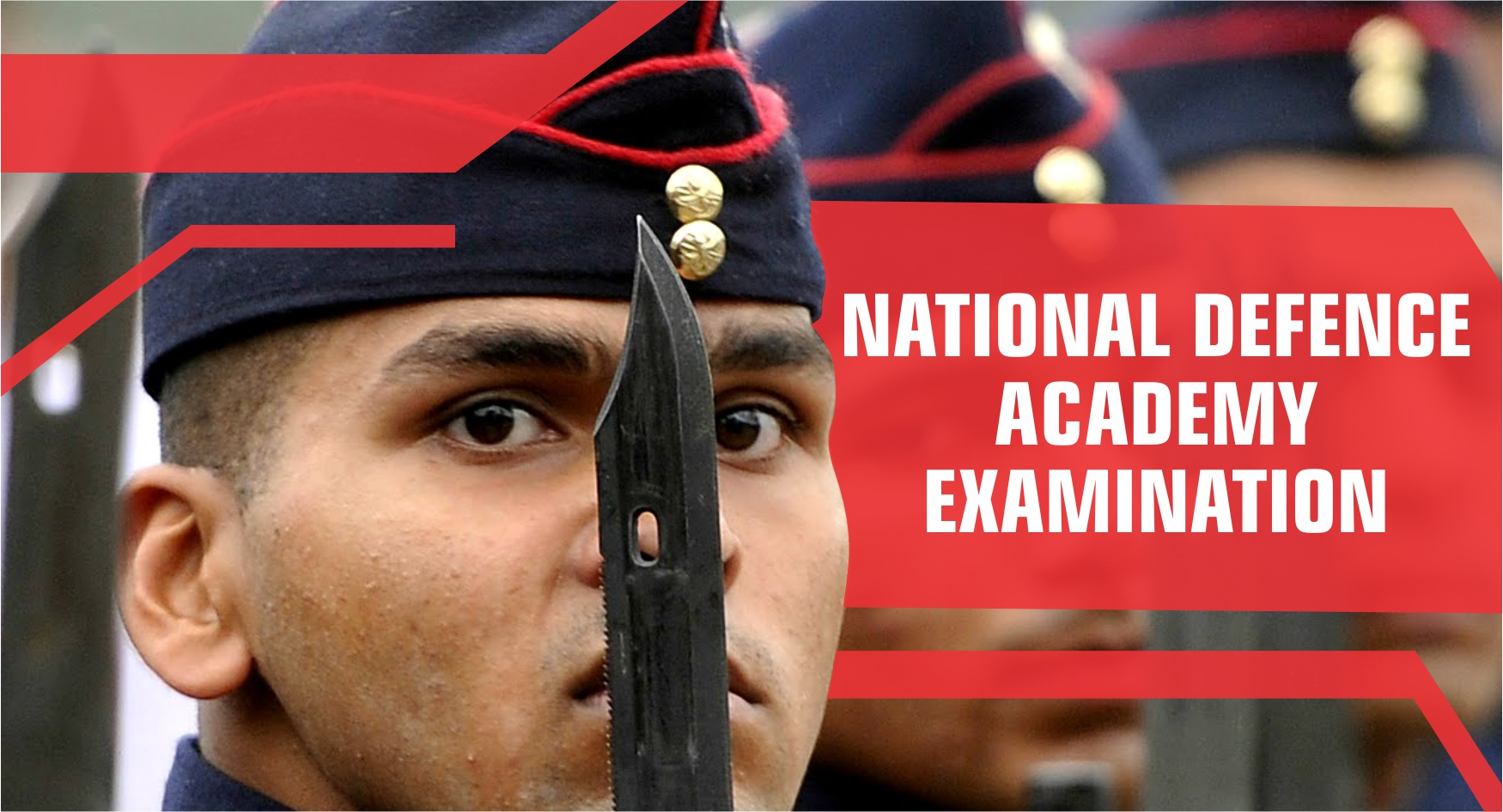 Exams Under UPSC - National Defence Academy Examination