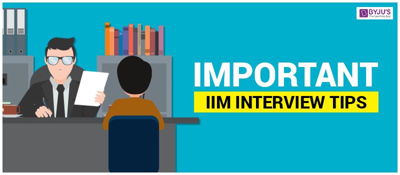 Important IIM Interview Tips