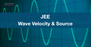 JEE Wave Velocity & Source