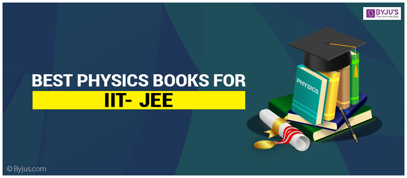 Best Physics Books for IIT JEE
