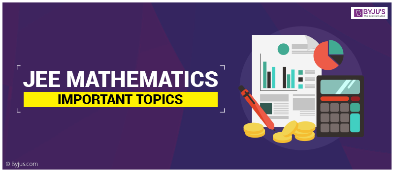 JEE Mathematics important topics