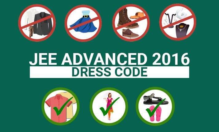 JEE ADVANCED 2016 dress code
