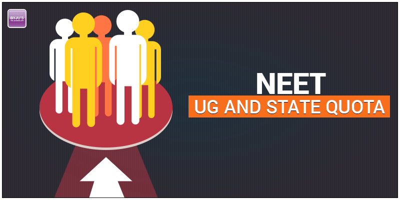 NEET UG 2018- State Quota & All India Quota for Medical Courses