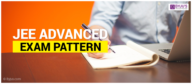 JEE Advanced Exam Pattern