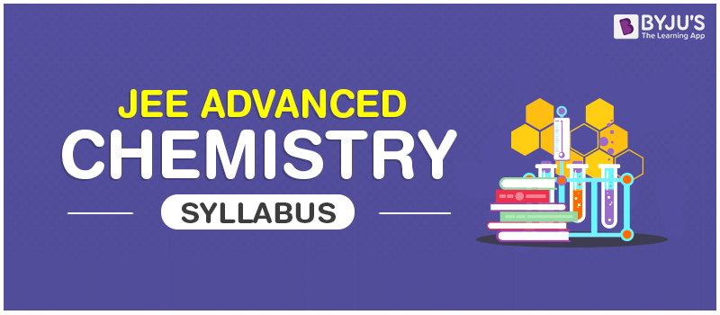 JEE Advanced Chemistry Syllabus