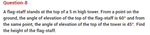 important questions class 10 maths chapter 9 applications trigonometry 8