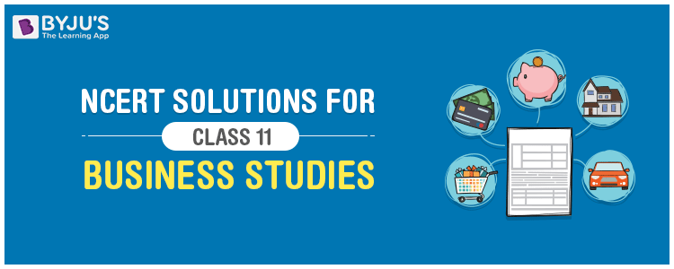 NCERT Solutions For Class 11 Business Studies