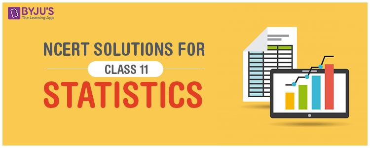 NCERT Solutions For Class 11 Statistics