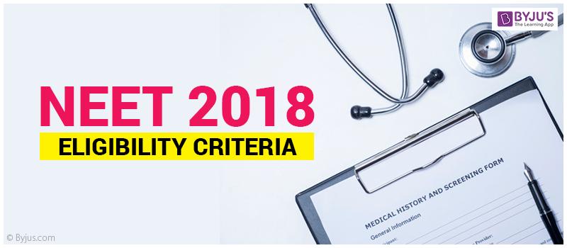 NEET 2018 Eligibility Criteria