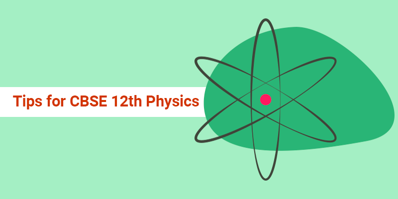 Tips-for-CBSE-12th-Physics