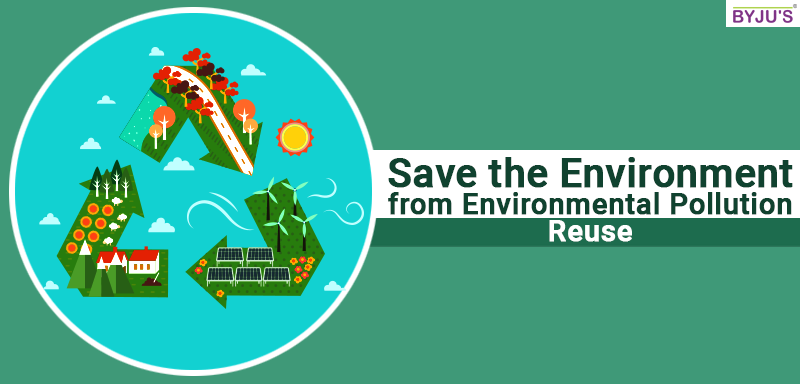 Save-the-Environment-from-Environmental-Pollution-Reuse