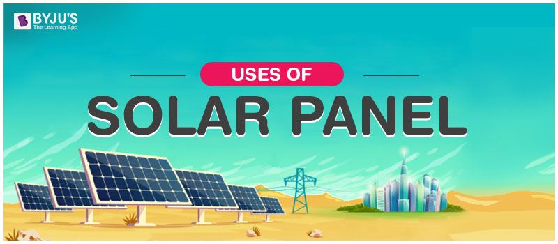Uses of Solar Panel