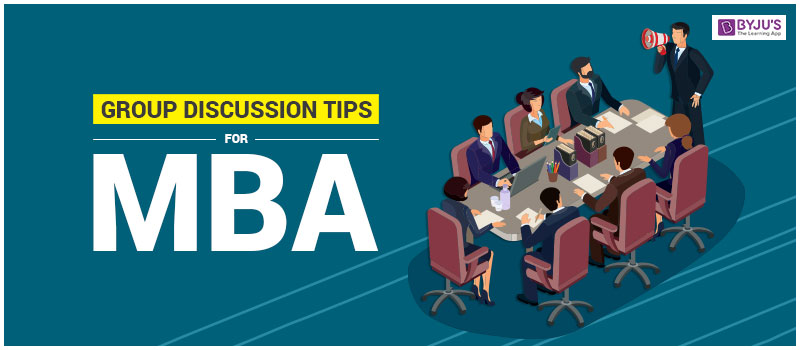 Group Discussion Tips for MBA