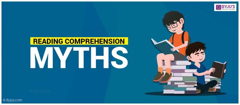 Reading Comprehension Myths