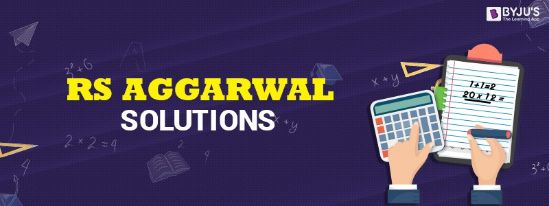 RS Aggarwal Maths Solutions 2018 - 2019 Edition Class 6 to