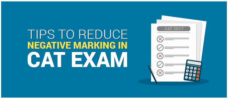 Tips to Reduce Negative Marking in CAT Exam