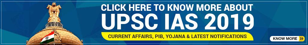 Current Affairs for IAS Exam 2019
