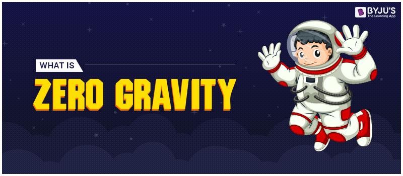 What Is Zero Gravity?