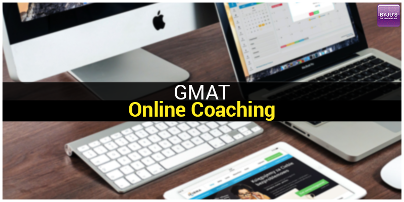 3 Good Reasons to Choose GMAT Online Coaching