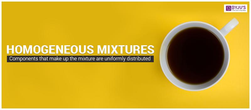 Homogeneous Mixtures | Solutions, Suspensions & Colloids