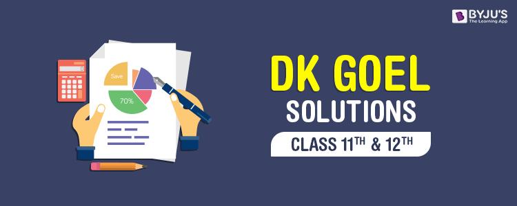 DK Goel Solutions