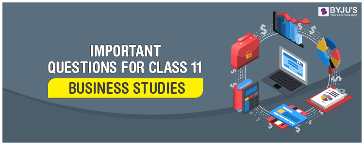 Important Questions for Class 11 Business Studies