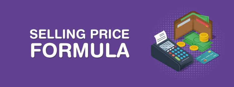 Selling Price Formula