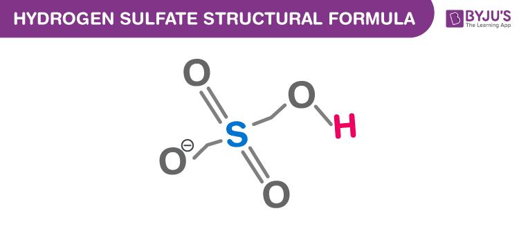 Hydrogen Sulfate Formula