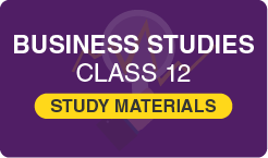 Study Material for Business Studies Class 12