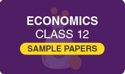 Economics Class 12 Sample Papers