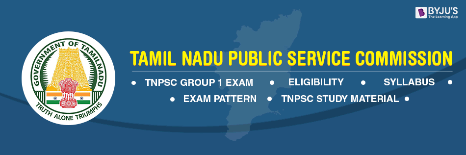 TNPSC Exams - TNPSC Group 1