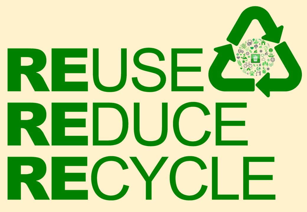 Re-use, Reduce and Recycle