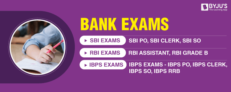 Bank Exams - Upcoming Bank Exams (SBI, IBPS, RBI)