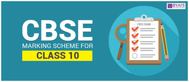 CBSE Marking Scheme for Class 10