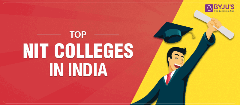 Top NIT Colleges In India
