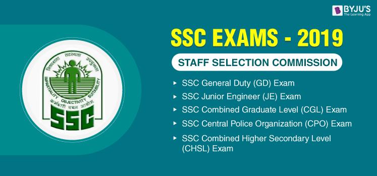 SSC CGL,-SSC Exams 2020 - SSC GD, SSC CPO, SSC JE, SSC CHSL Exam