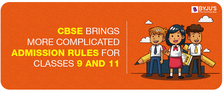 CBSE Brings More Complicated Admission Rules For Classes 9 and 11