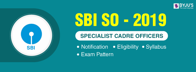 SBI SO Exam 2019