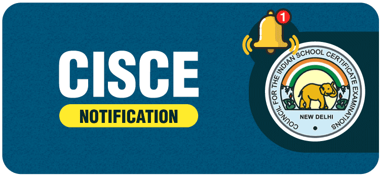 CISCE Notification Class 9 and 11