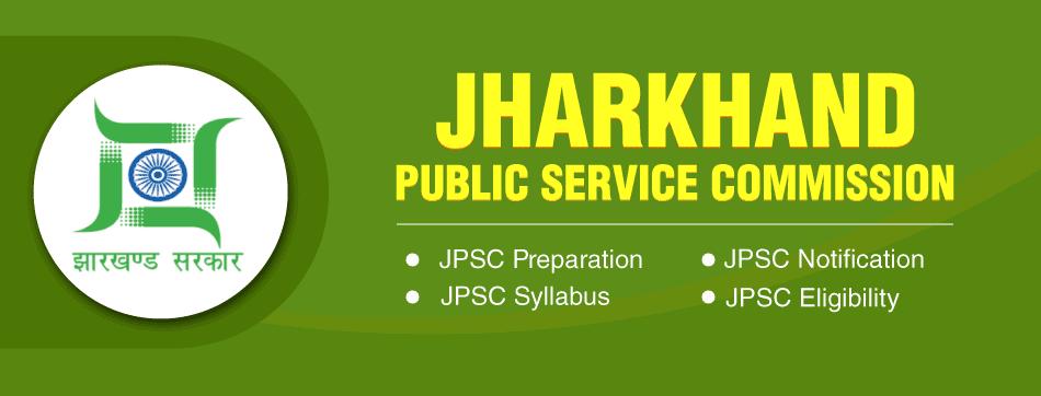 JPSC (Jharkhand Public Service Commission)