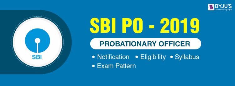 SBI PO - Notification, Syllabus, Eligibility and Exam Pattern