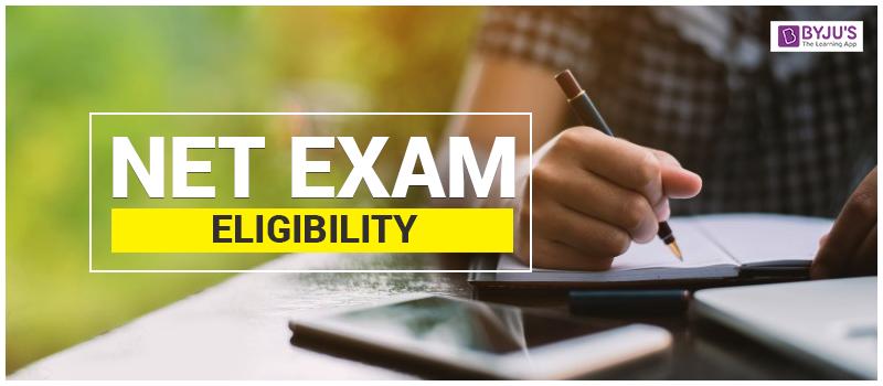 NET Exam Eligibility