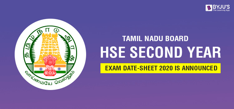 Tamil Nadu Board HSE 2nd Year Exam Date Sheet 2020 Is Announced
